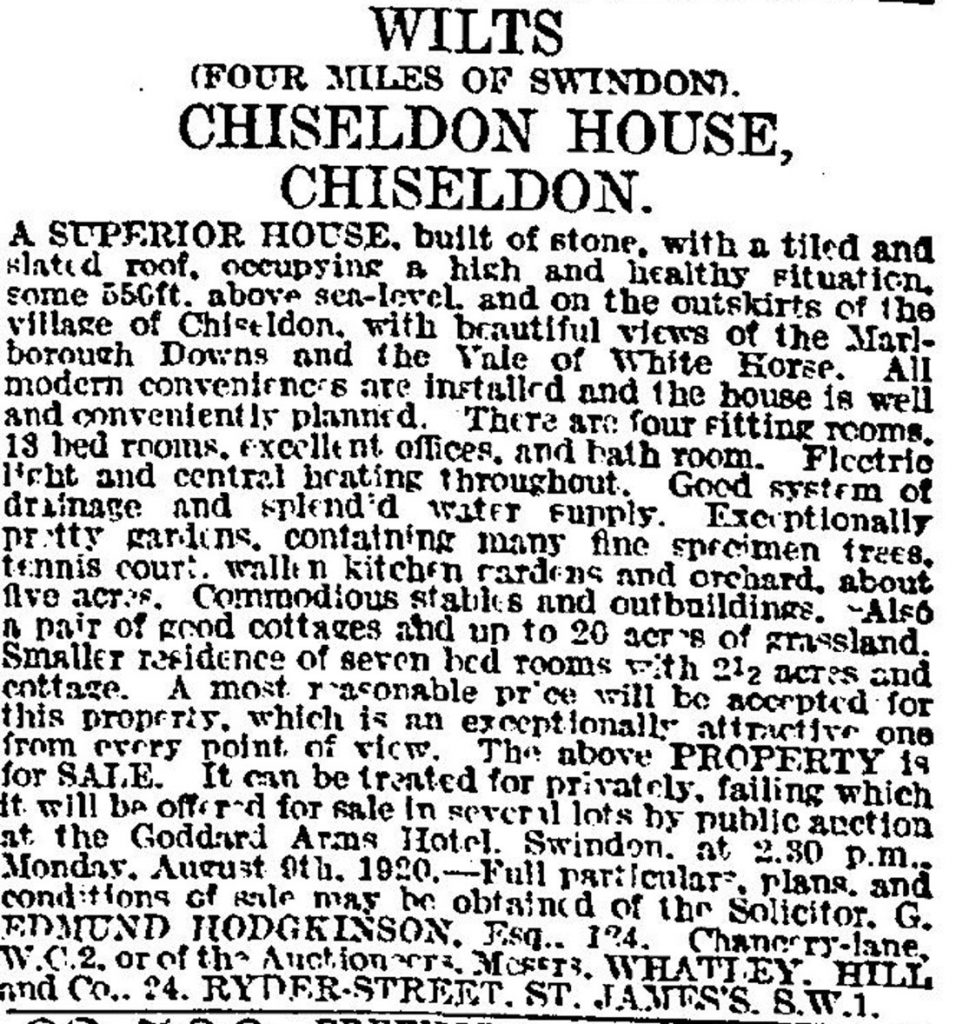 Sale notice for Chiseldon House, Wiltshire 1920, Source The Times (London, England), Tuesday, Jul 13, 1920; pg. 22